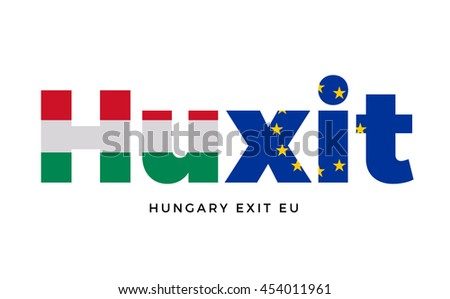 HUXIT - Hungary exit from European Union on Referendum. Vector Isolated