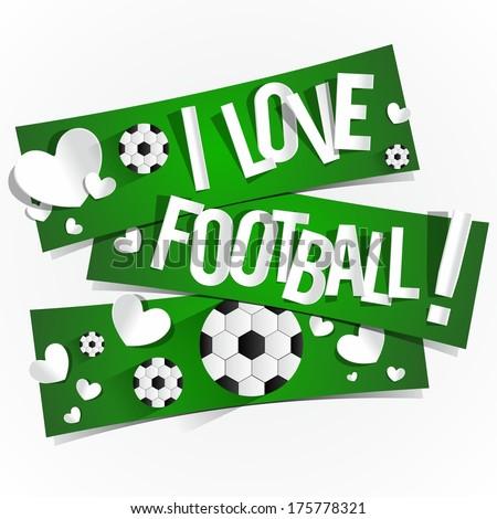 I Love Football Banners vector illustration - stock vector