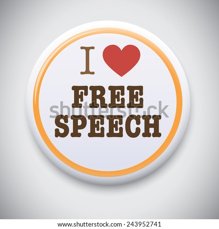 I love Free Speech - Vector Pin Badge Button. - stock vector