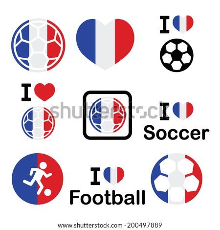 I love French football, soccer icons set  - stock vector