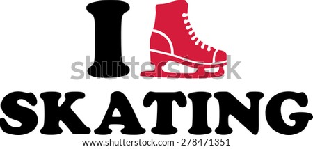 I Love Ice Skating - stock vector