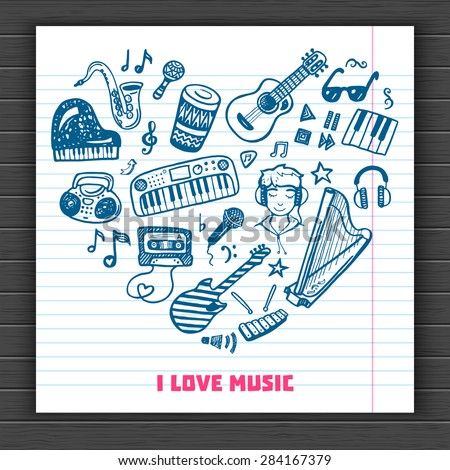 I love music. Hand drawn doodle background. - stock vector