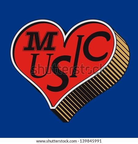 I love music. Music in my heart. Music lover. - stock vector