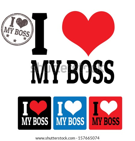 Love My Boss Sign Labels On Stock Vector 157665074