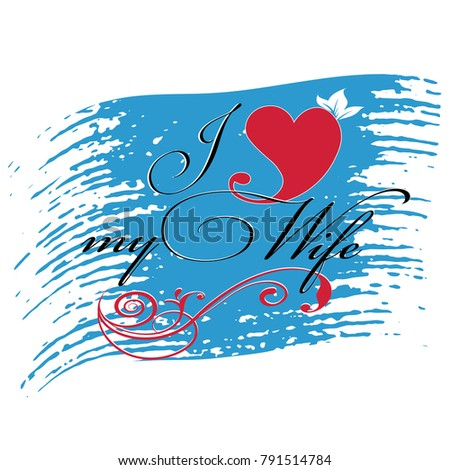 Download Love My Wife Vector Decorative Lettering Stock Vector ...