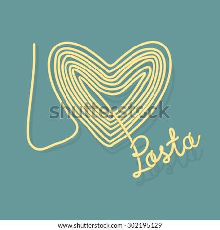 I love pasta. Spaghetti as a symbol of heart. Vector illustration food. - stock vector