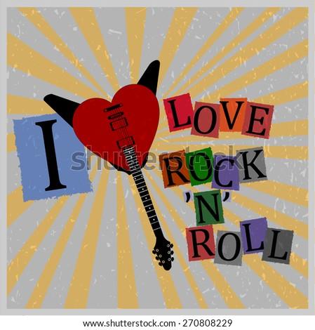 I love Rock'n'roll vector poster - stock vector