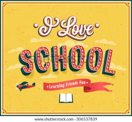 I Love School typographic design. Vector illustration. - stock vector