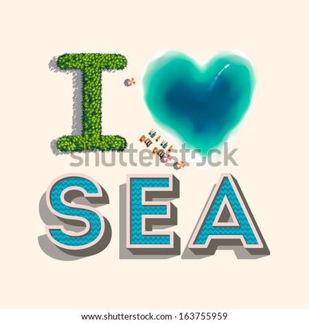 I love sea, summer background, vector Eps10 illustration.  - stock vector