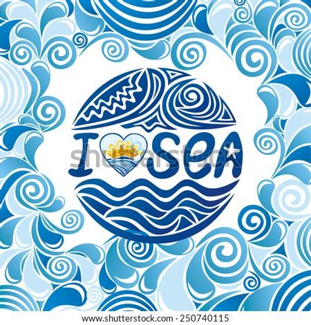 I love sea vector illustration - stock vector