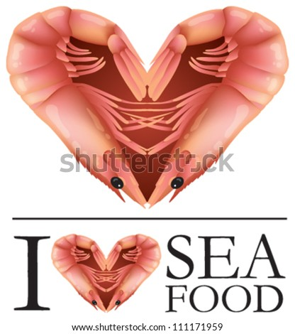 I Love Seafood! Vector illustration of two prawns in the shape of a heart symbol. EPS 10 file. - stock vector