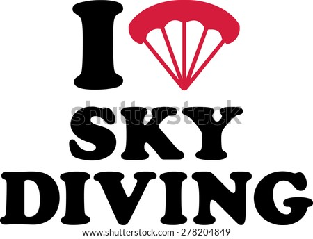 I love Skydiving - stock vector
