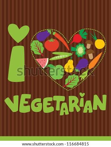 i love vegetarian card design. vector illustration - stock vector