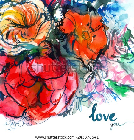 i love you/ bouquet of colorful flowers on a white background/ peony/ poppy/ exclusive lettering for Valentine's Day/ hand drawing inscription/ watercolor painting/ vector illustration - stock vector