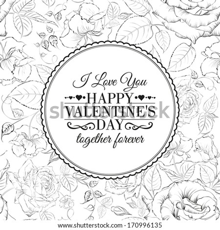 I love you card. Over roses pattern. Vector illustration. - stock vector