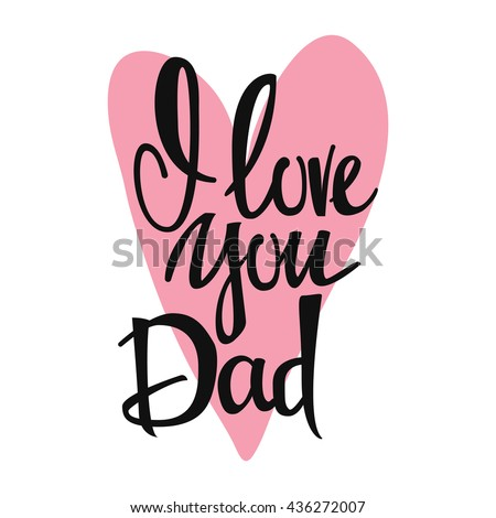love you dad lettering heart on stock vector royalty free