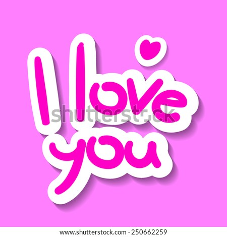 I love you - design template - stock vector
