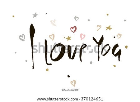 I LOVE YOU hand lettering  handmade calligraphy, vector  typography background. Perfect design for invitations,  romantic photo cards or party invitations for Valentine's Day, wedding, Mother's Day. - stock vector