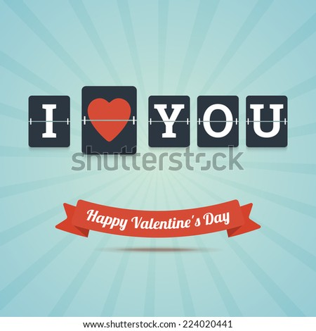 I Love You - Happy Valentine's Day greeting card. Vector illustration. - stock vector