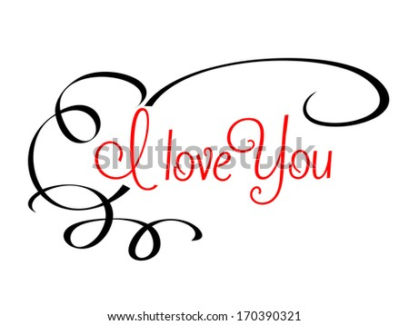 I Love You header with calligraphic red text surrounded by a flowing scroll on a plain white background. Rasterized version also available in gallery - stock vector
