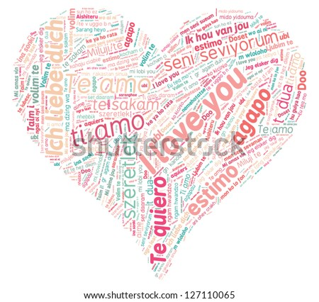 I Love You In All Languages - Heart Shaped Tag Cloud Typographic Illustration - stock vector