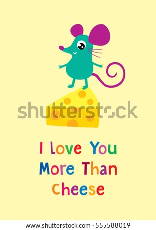 i love you more than cheese cute rat card