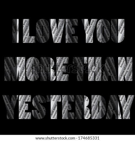i love you more than yesterday paper. vector illustration - stock vector