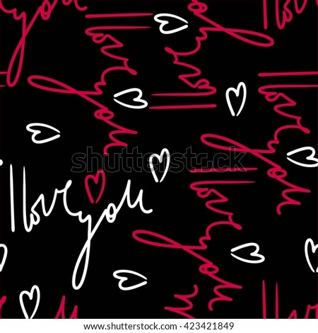 I love you seamless pattern. Decorative letter. Hand drawn background. Vector hand-painted illustration. Decorative inscription. Valentine's Day Heart. Seamless pattern with letters. Colorful ornament - stock vector