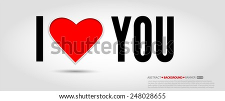I Love You Vector EPS 10 illustration. - stock vector