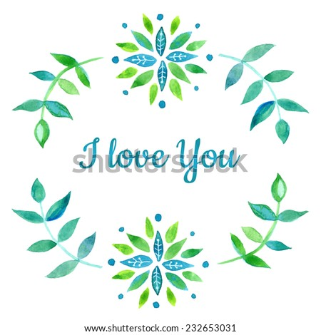 I love you. Watercolor design. Greeting card, invitation or wedding design elements.  - stock vector