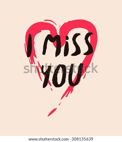 I miss you hand drawn vector illustration - stock vector