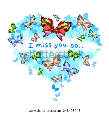 I miss you so illustration. Beautiful butterflies on sky blue heart. Valentine day card. Bright butterflies on heart shape. Vector silhouettes eps 10. Isolated on white. - stock vector