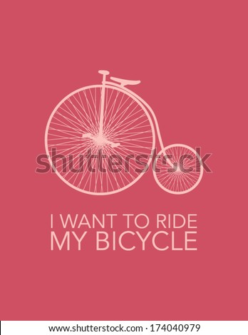 I want to ride my bicycle - stock vector