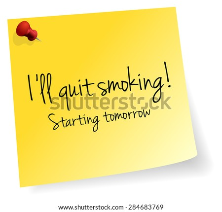 I Will Quit Smoking Starting Tomorrow Yellow Stick Note Paper Vector - stock vector