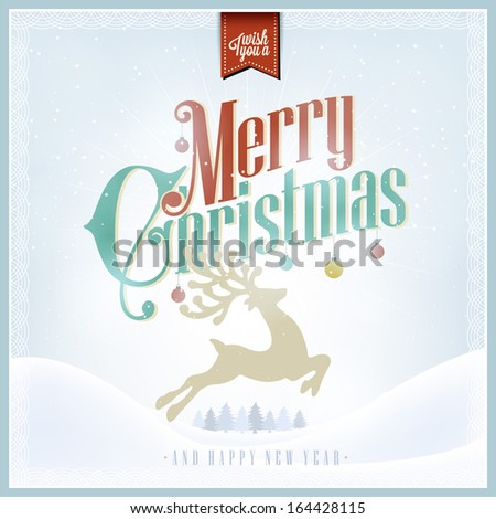 I Wish You A Merry Christmas And Happy New Year Vintage Typography Background - stock vector