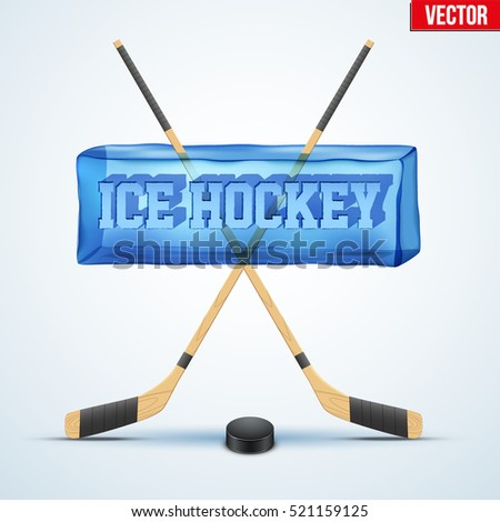 Ice cube with cutting word Ice Hockey and sport equipment. Puck and sticks. Sporting symbol and sign. Vector Illustration.