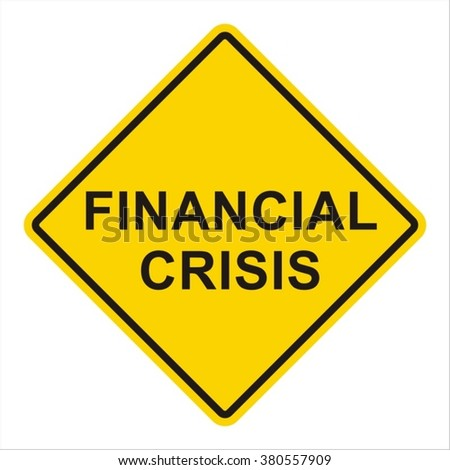 Icon Financial Crisis. In the style of a road sign.