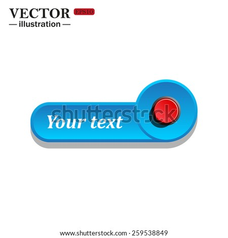 icon on the blue button for websites. White background with shadow. Your text. Red button start, stop. Vector illustration, EPS 10 - stock vector