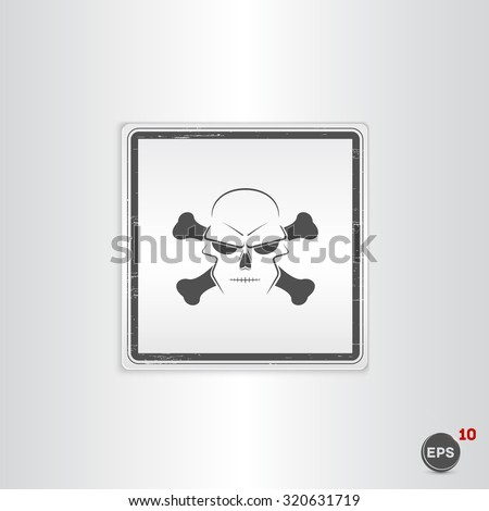 Icon skull and crossbones - a mark of the danger warning. Made in vector. Emblem or label with shadow. - stock vector