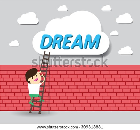 Idea Businessman climbing ladder to Success. Vector illustration. Businessman climbing to goal. Motivation concept to be successful. winner. finish. win. flat design.dream. brick Wall.  - stock vector