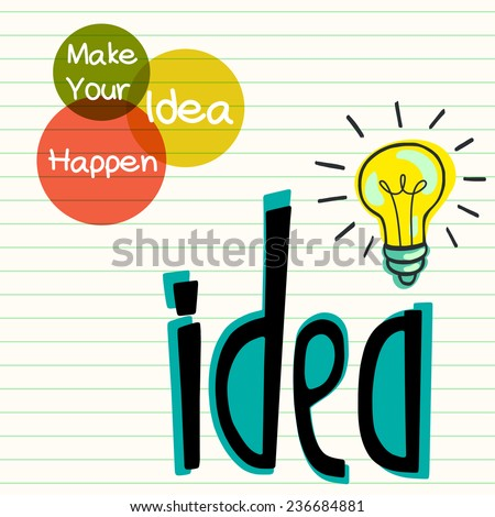 Idea concept with doodle hand drawn light bulb and hand sketched lettering on lined notepaper background. - stock vector