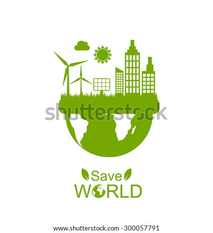 Illustration Concept of Save World, Green Houses, Solar Panels and Wind Generators - Vector - stock vector