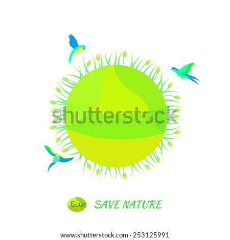 Illustration environmentally friendly planet.Green landscape,planet and birds isolated on white background. Eco Concept. - stock vector