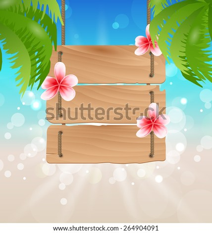 Illustration hanging wooden guidepost with exotic flowers frangipani and palm trees - vector - stock vector