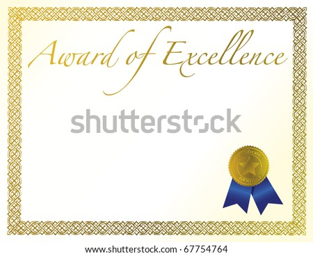 Illustration of a certificate. Award of Excellence with golden ribbon.