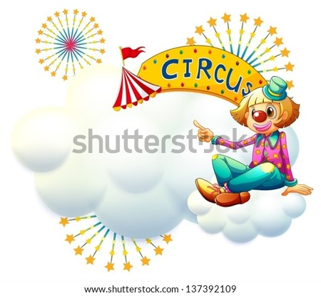 Illustration of a clown near the yellow circus signage on a white background