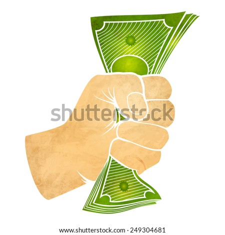 Illustration of a fist with money - stock vector