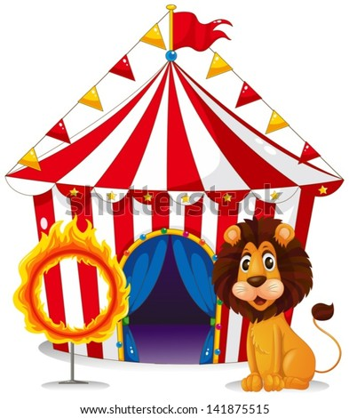 Illustration of a lion and a fire ring in front of the circus tent on a whie background