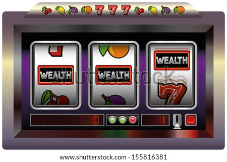 Illustration of a slot machine with three reels, slot machine symbols and the lettering WEALTH. Isolated vector on white background.
