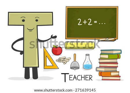 Illustration of alphabet occupation - Letter T for Teacher - stock vector